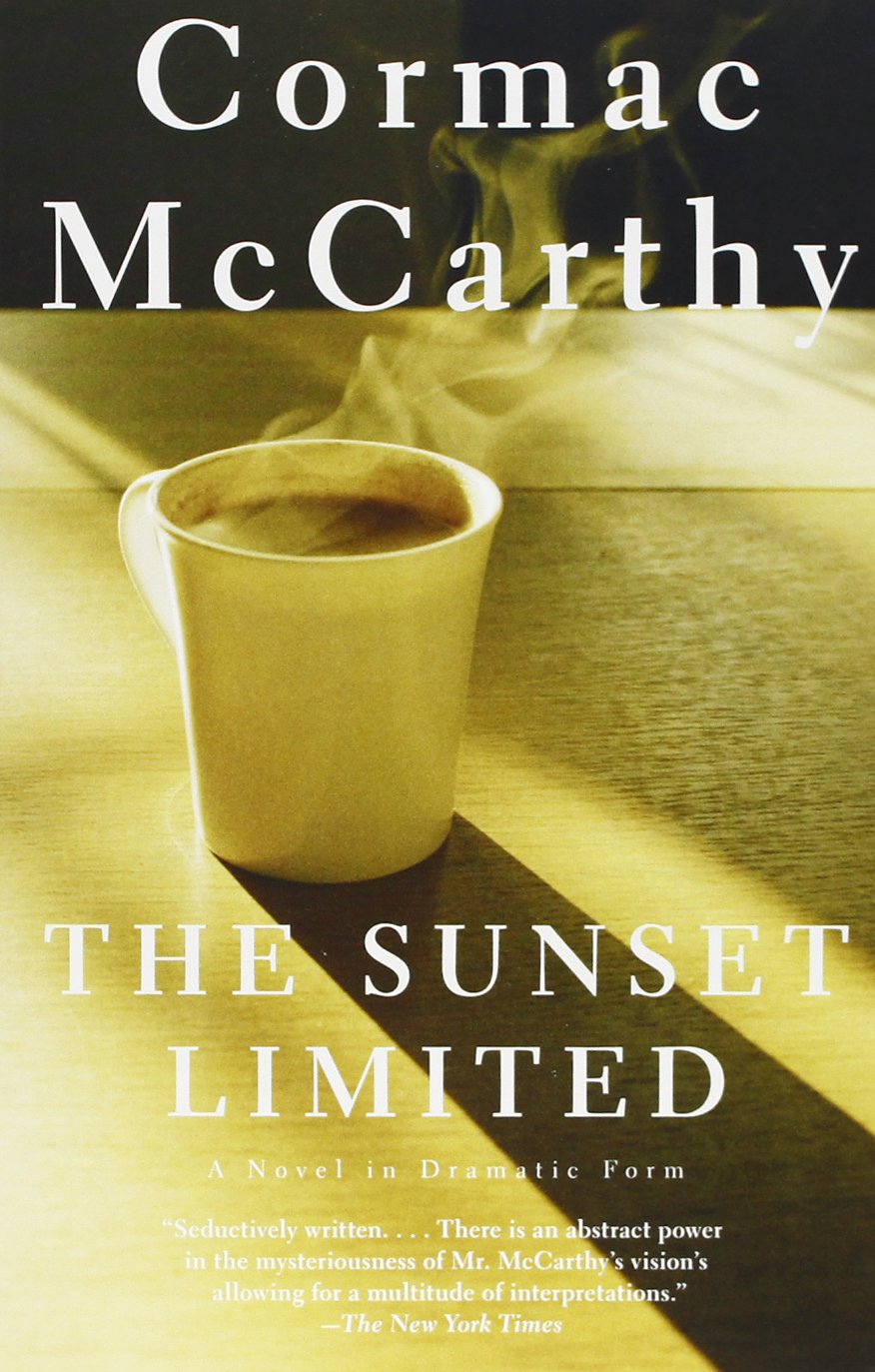 The Sunset Limited: A Novel In Dramatic Form: Cormac Mccarthy:  9780307278364: Amazon: Books