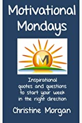 Motivational Mondays Kindle Edition