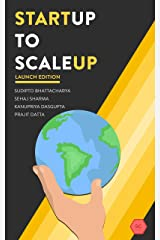 Startup to Scaleup: No frills, simply the advice you need. Kindle Edition