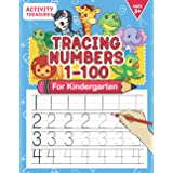 Tracing Numbers 1-100 For Kindergarten: Number Practice Workbook To Learn The Numbers From 0 To 100 For Preschoolers & Kinder