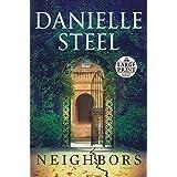 Neighbors: A Novel (Random House Large Print)