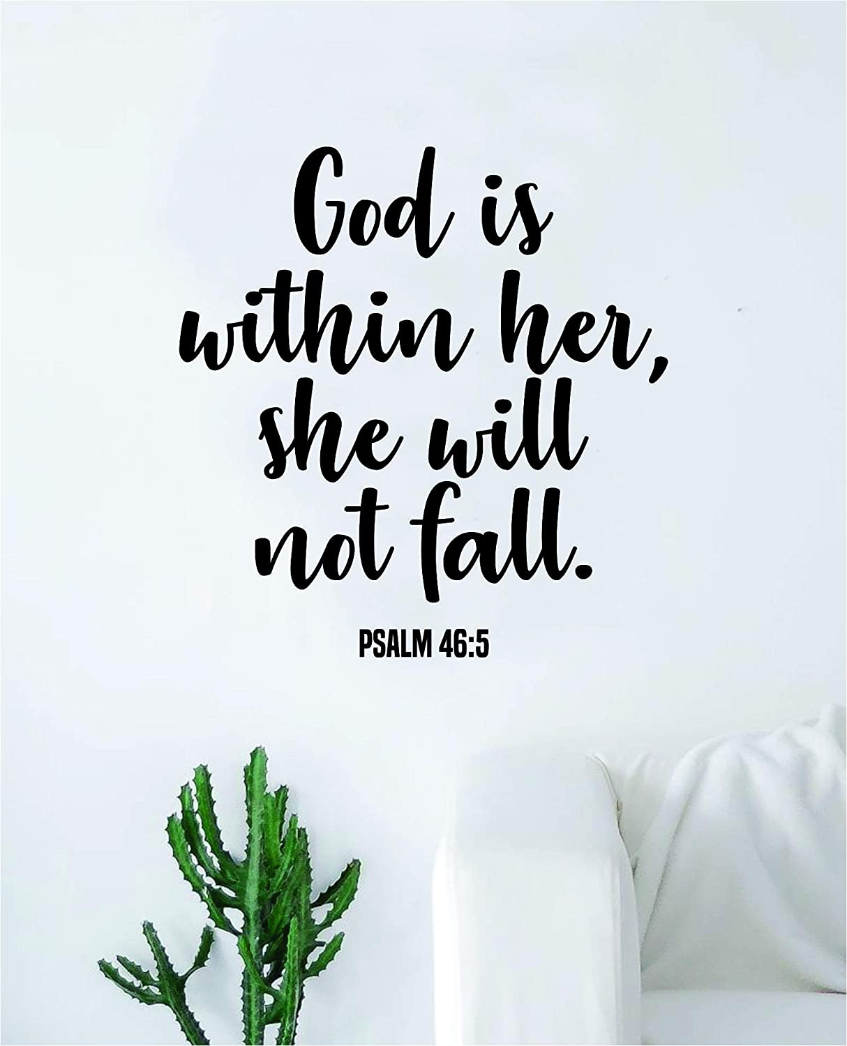 God is Within Her Wall Decal Sticker Vinyl Art Bedroom Living Room Decor Decoration Teen Quote Inspirational Boy Girl Church Religious Religion Jesus Amen Blessed Verse Psalm