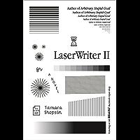 LaserWriter II: A Novel
