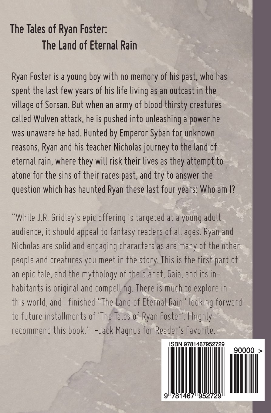 The Tales of Ryan Foster: The Land of Eternal Rain