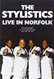 Stylistics, Stylistics - Live In Norfolk 2005