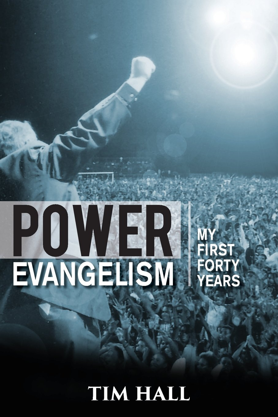 Shared services evangelists 2 0 - Power Evangelism Part One My First Forty Years Tim Hall 9781921589560 Amazon Com Books