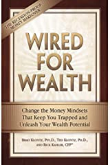 Wired for Wealth: Change the Money Mindsets That Keep You Trapped and Unleash Your Wealth Potential (English Edition) eBook Kindle