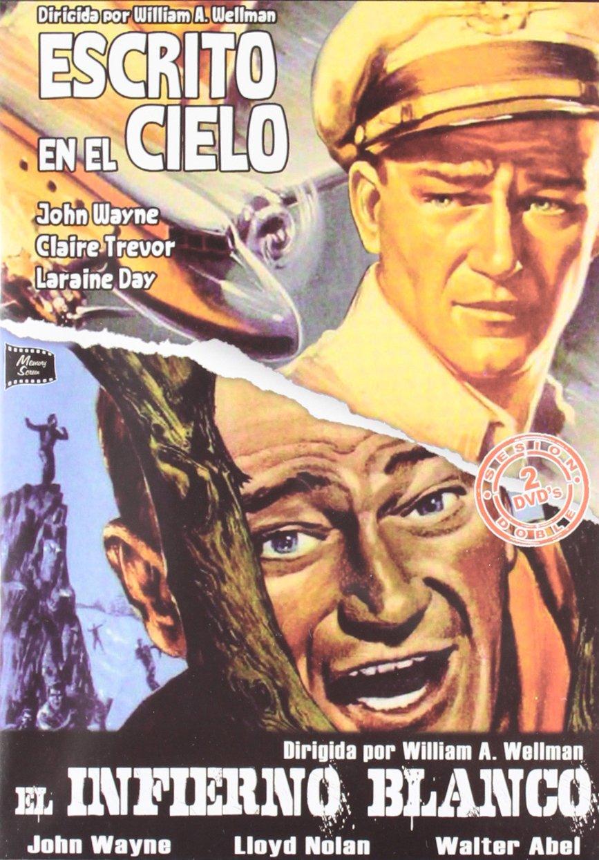 Pack Escrito En El Cielo + El Infierno Blanco [DVD]: Amazon.es: John Wayne, Claire Trevor, Laraine Day, Lloyd Nolan, Walter Abel, William A. Wellman, John Wayne, Claire Trevor, Robert Fellows, John Wayne: