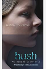 Hush: An Irish Princess' Tale Kindle Edition