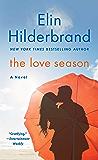 The Love Season: A Novel