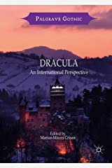 Dracula: An International Perspective (Palgrave Gothic) Kindle Edition