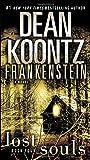 Frankenstein: Lost Souls: A Novel