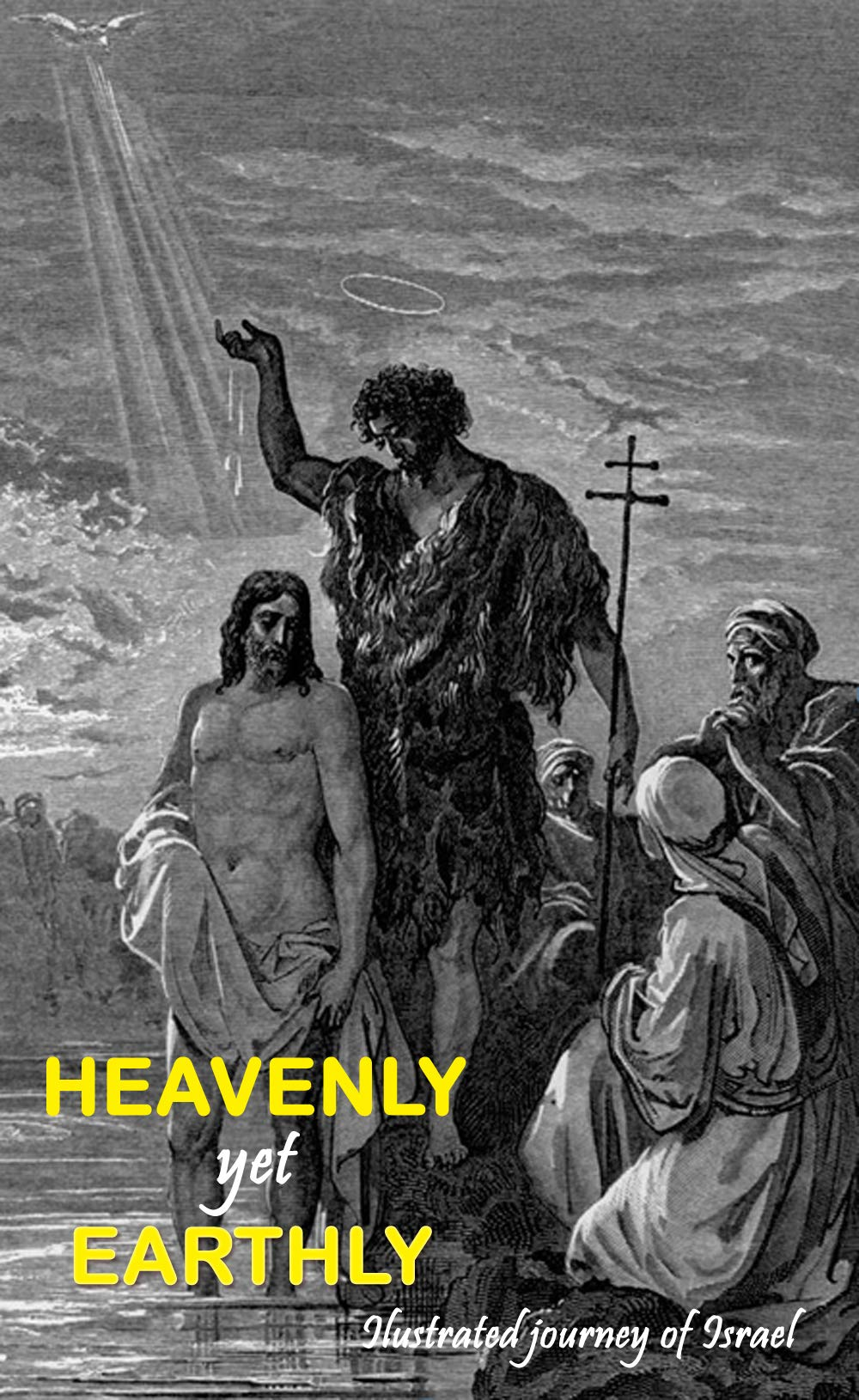 Heavenly yet Earthly: Illustrated Journey of Israel