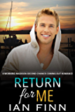 Return for Me: A Morning Madison Second Chance Coming Out Romance (English Edition)