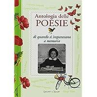 Antologia delle poesie di quando si imparavano a memoria
