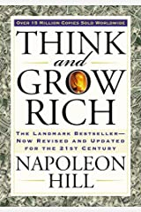Think and Grow Rich: The Landmark Bestseller Now Revised and Updated for the 21st Century (Think and Grow Rich Series) Paperback