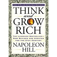 Think and Grow Rich: The Landmark Bestseller Now Revised and Updated for the 21st...