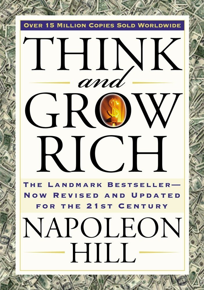 Think and Grow Rich: The Landmark Bestseller Now Revised and Updated for  the 21st Century (Think and Grow Rich Series): Napoleon Hill, Arthur R.  Pell: 9781585424337: Amazon.com: Books