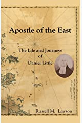 Apostle of the East: The Life and Journeys of Daniel Little Paperback