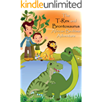 The T-Rex and Brontosaurus: African Bedtime Adventure (Kids Dinosaur Books)