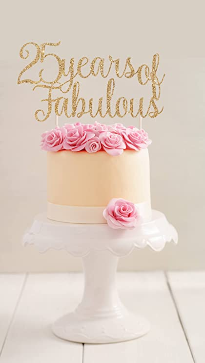 Qidushop 25 Years Of Fabulous Cake Topper For Birthday Party Gift 25th