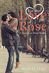 For the Love of Rose Paperback