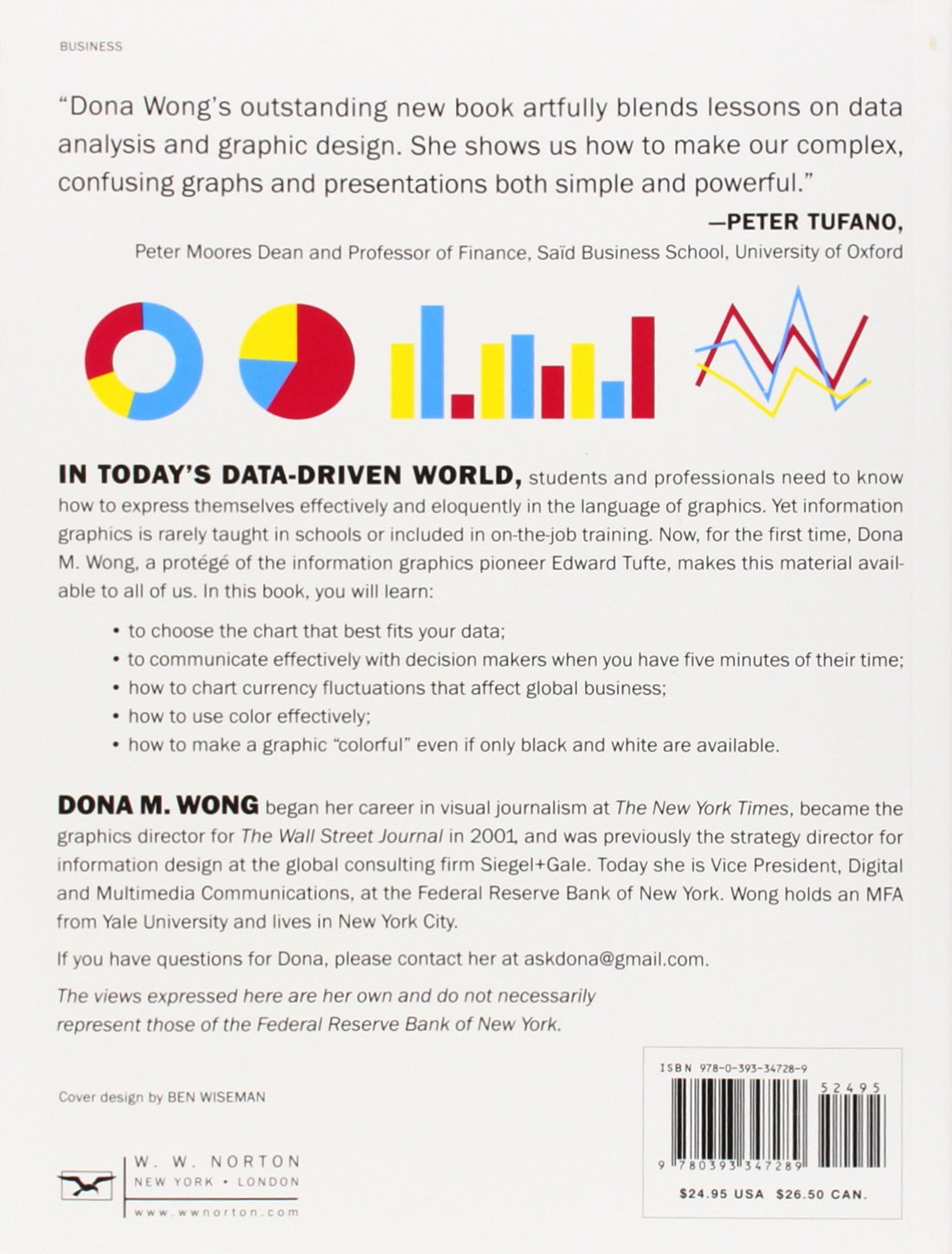 The Wall Street Journal Guide To Information Graphics The Dos And Don Ts Of Presenting Data Facts And Figures Wong Dona M 9780393347289 Amazon Com Books