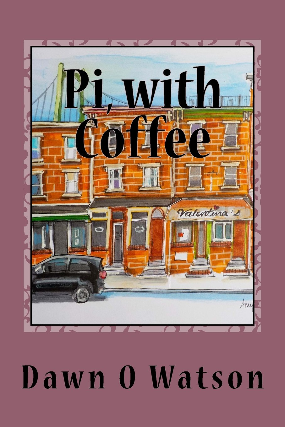 Download Pi, with Coffee (Slices of Pi) (Volume 5) PDF