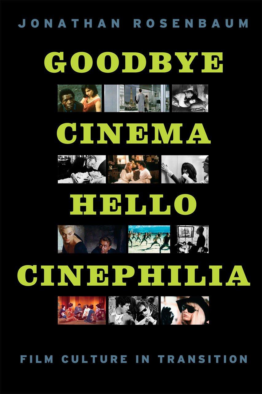 Download Goodbye Cinema, Hello Cinephilia: Film Culture in Transition pdf