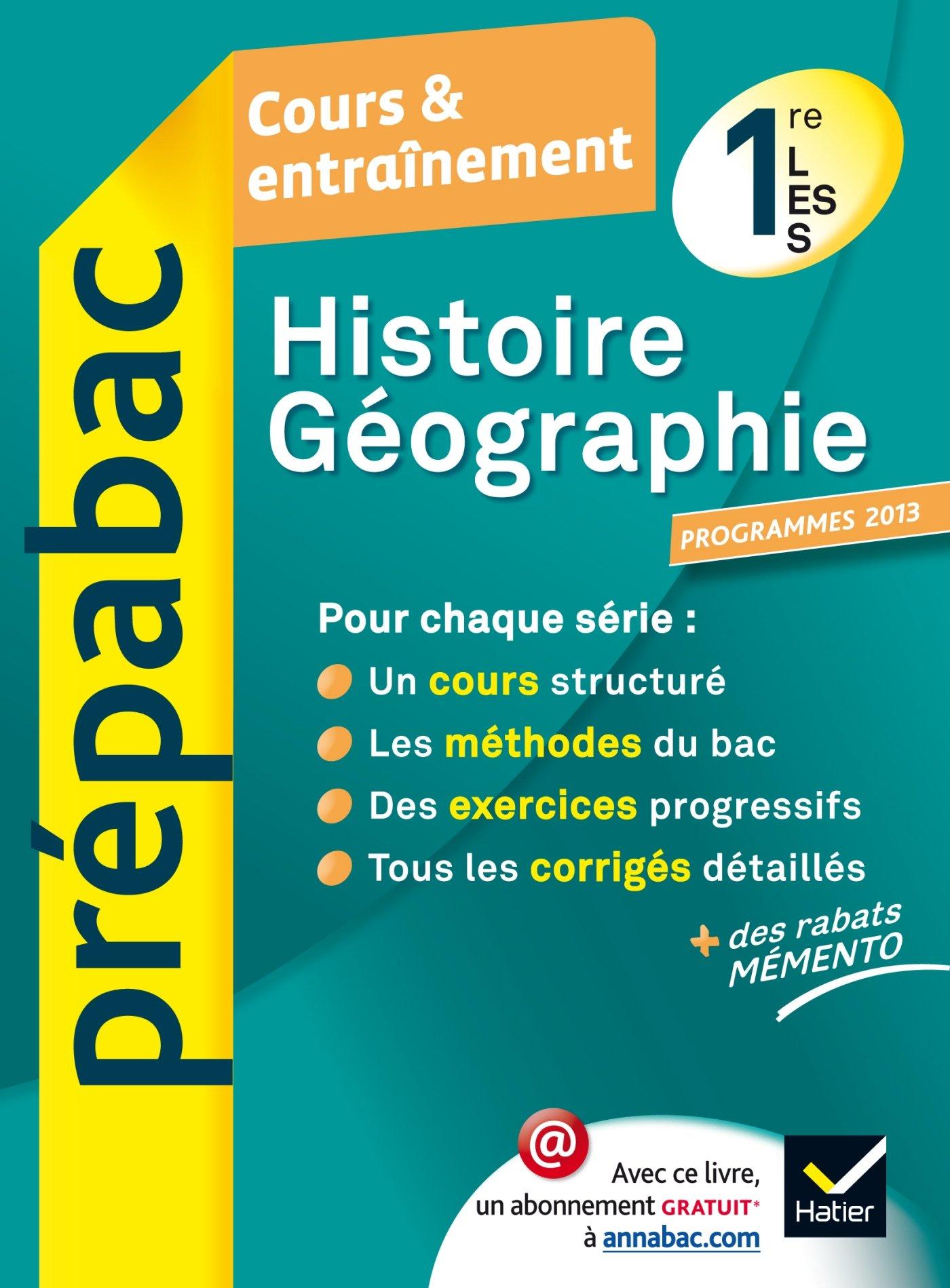 Histoire-Géographie 1re L, ES, S - Prépabac Cours & entraînement programme 2013 : Cours, méthodes et exercices - Première séries générales: Amazon.es: ...