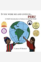 If You Were Me and Lived in...Peru: A Child's Introduction to Cultures Around the World Paperback