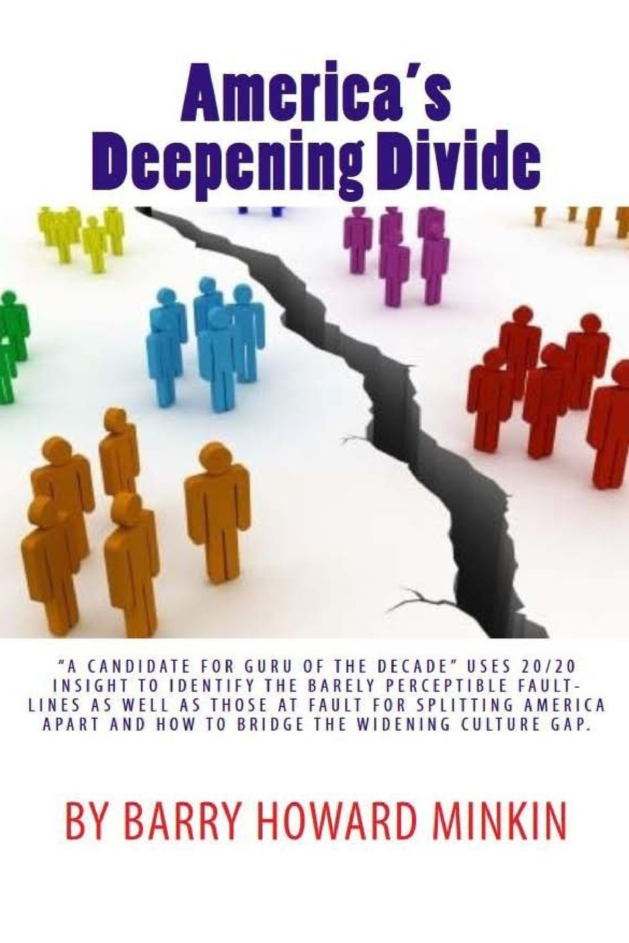 Americas Deepening Divide: Amazon.es: Barry Howard Minkin: Libros en idiomas extranjeros