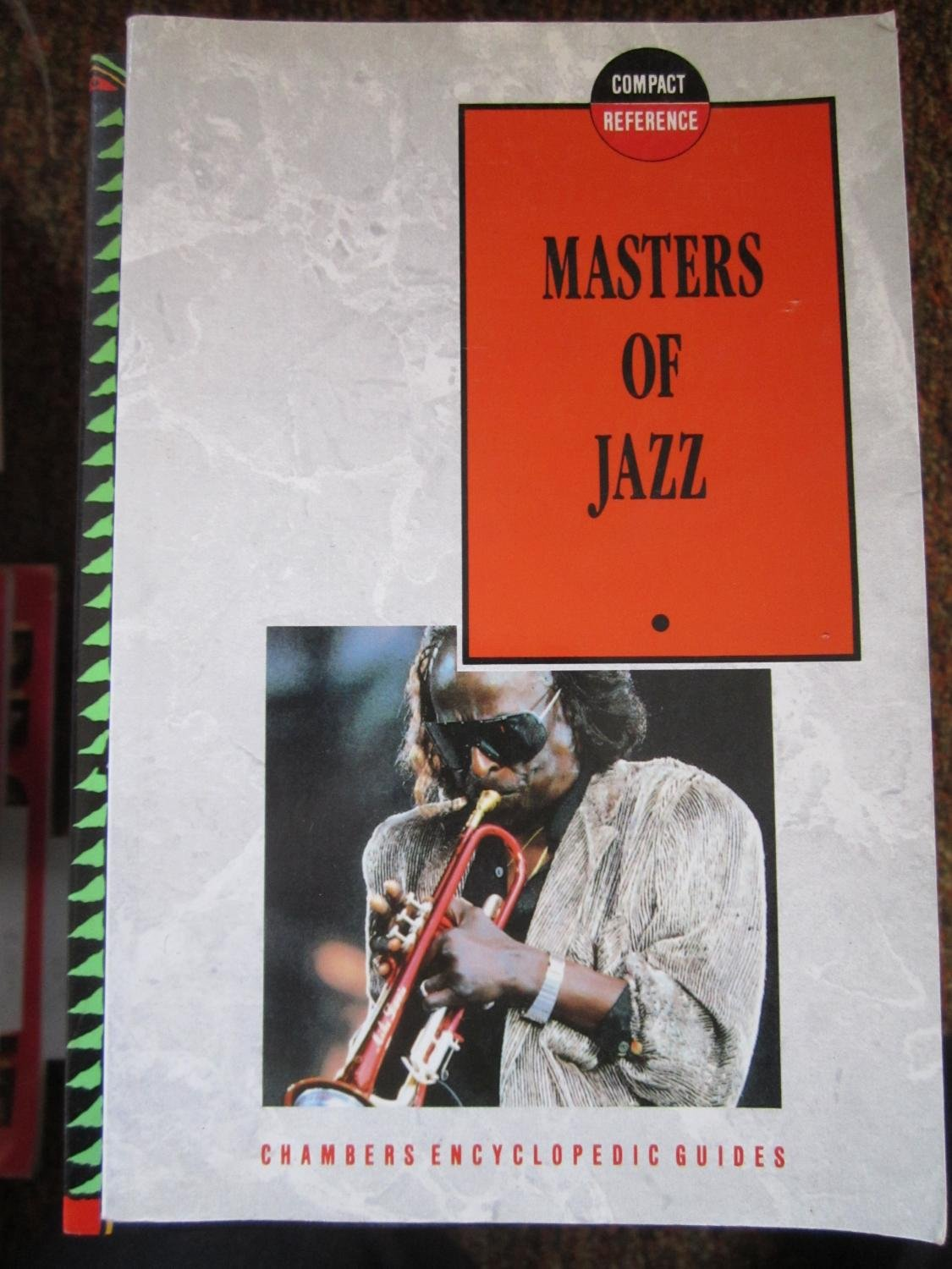 Masters of Jazz (Chambers Compact Reference Series)
