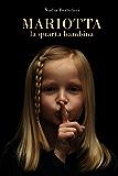 Mariotta, la quarta bambina