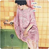 Anne Taintor Square Refrigerator Magnet - I Wish This Were Gin
