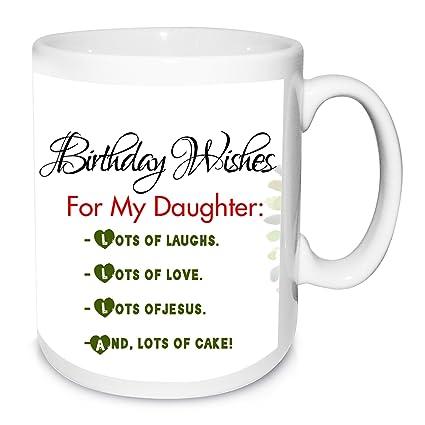 Buy Alwaysgift Birthday Wishes for My Daughter Ceramic Mug, 330 ml