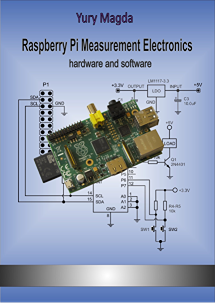 Amazon Com Raspberry Pi Measurement Electronics Hardware And Software Ebook Magda Yury Kindle Store
