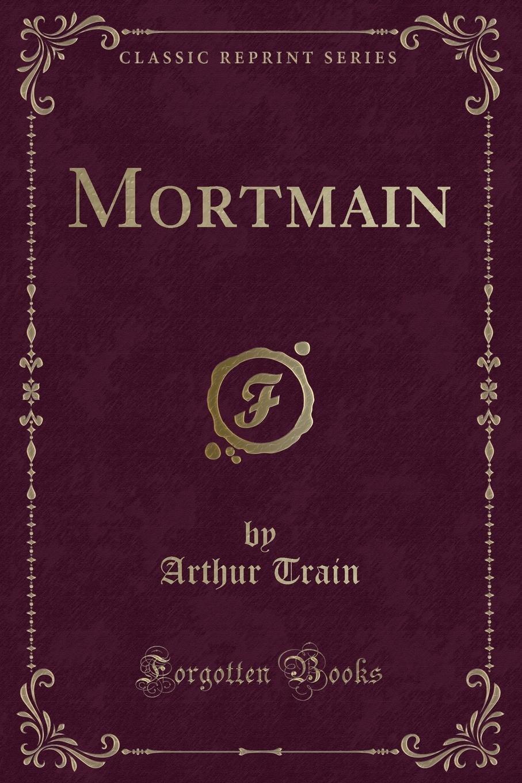 Download Mortmain (Classic Reprint) PDF