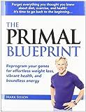 The Primal Blueprint (Primal Blueprint Series)