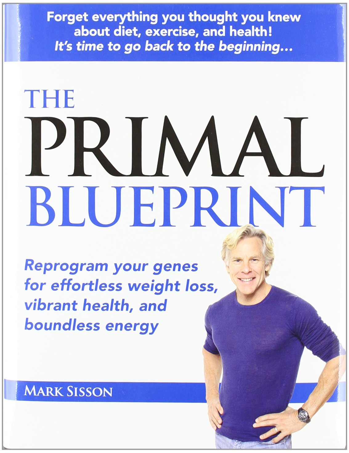 Buy primal blueprint reprogram your genes for effortless weight buy primal blueprint reprogram your genes for effortless weight loss vibrant health boundless energy primal blueprint series book online at low prices malvernweather Images