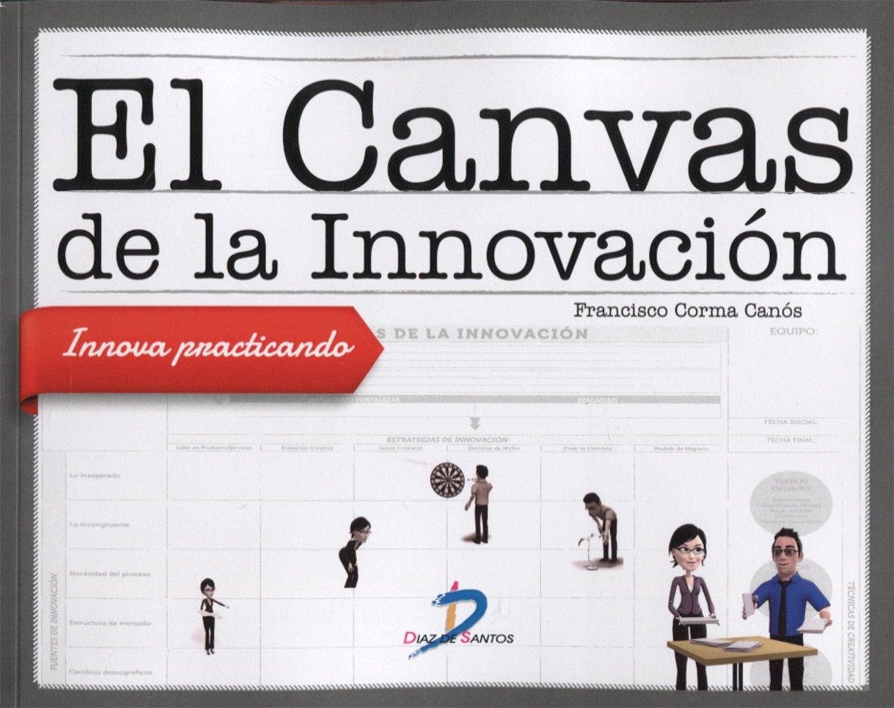 Resultado de imagen para El Canvas de la Innovación: innova practicando