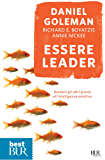Essere leader: Guidare gli altri grazie all'intelligenza emotiva (Best BUR)