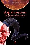 Dajjal System: Le système de l'antéchrist