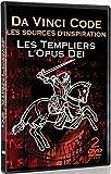 Opus Deï et le Da Vinci Code + Le secret des templiers (2 DVD)