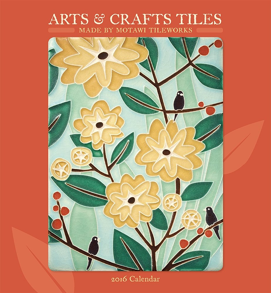 Arts & Crafts Tiles 2016 Calendar PDF