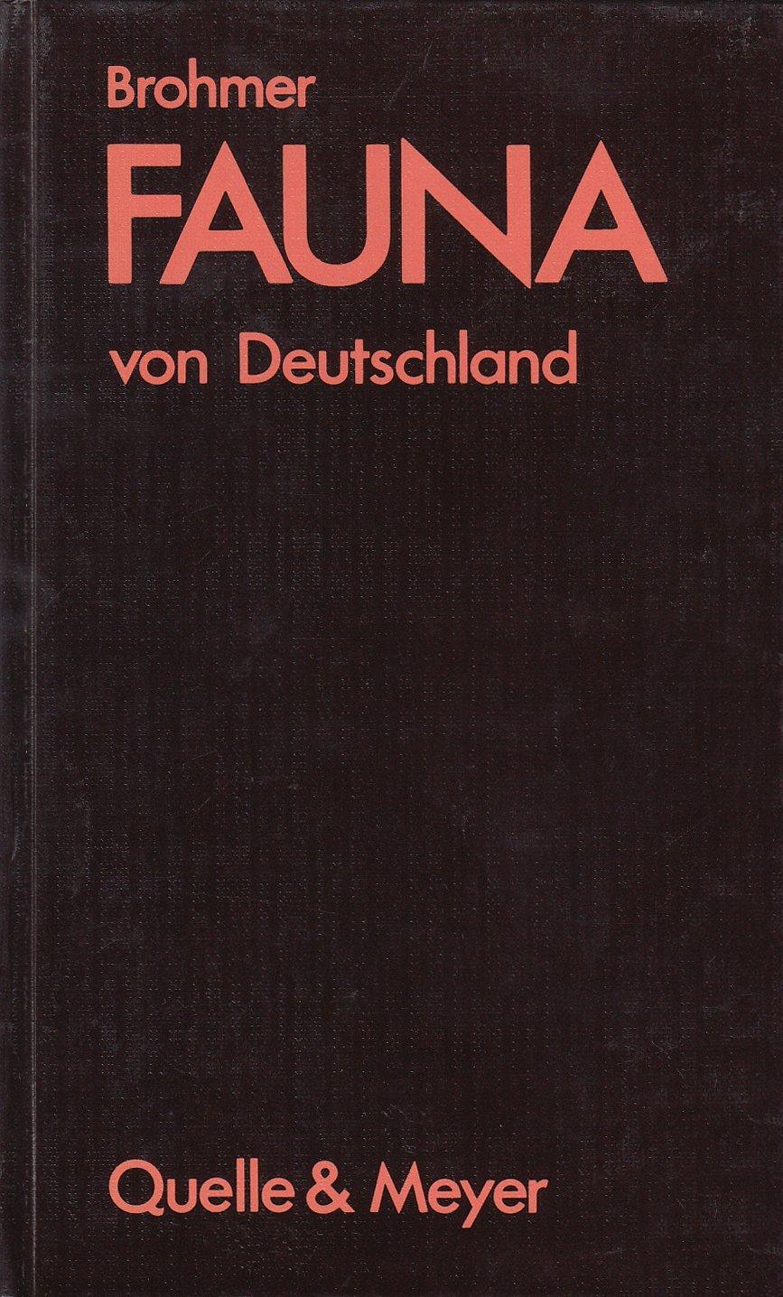 Fauna von Deutschland. Ein Bestimmungsbuch unserer heimischen Tierwelt