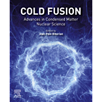 Cold Fusion: Advances in Condensed Matter Nuclear Science