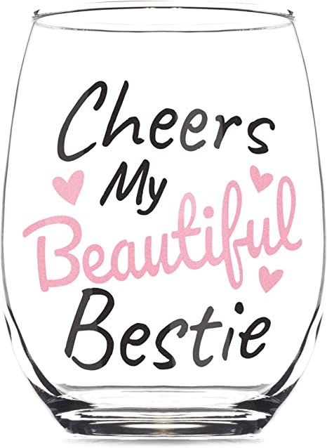 Cheers Beautiful Bestie