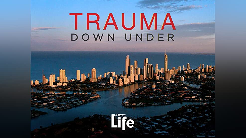 Trauma Down Under Season 1