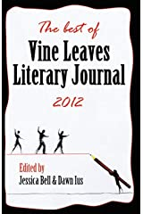 The Best of Vine Leaves Literary Journal 2012 Paperback